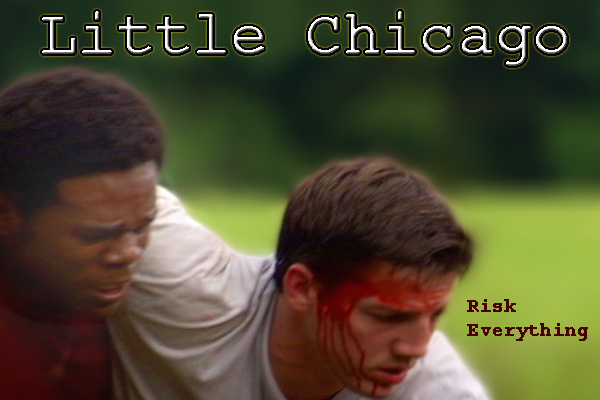 Risk Everything - Little Chicago